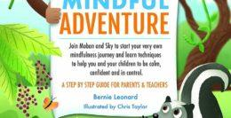 Moban and Skys Mindful Adventure A Step By Step Guide For Parents and Teachers